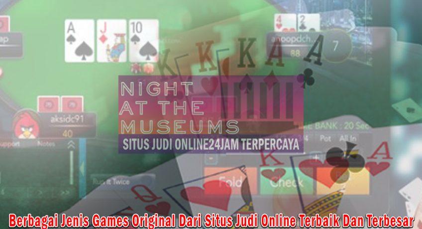 Situs Judi Online Original - Situs Judi Online24jam Terpercaya